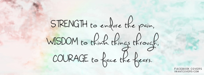 Strength-Wisdom-Courage